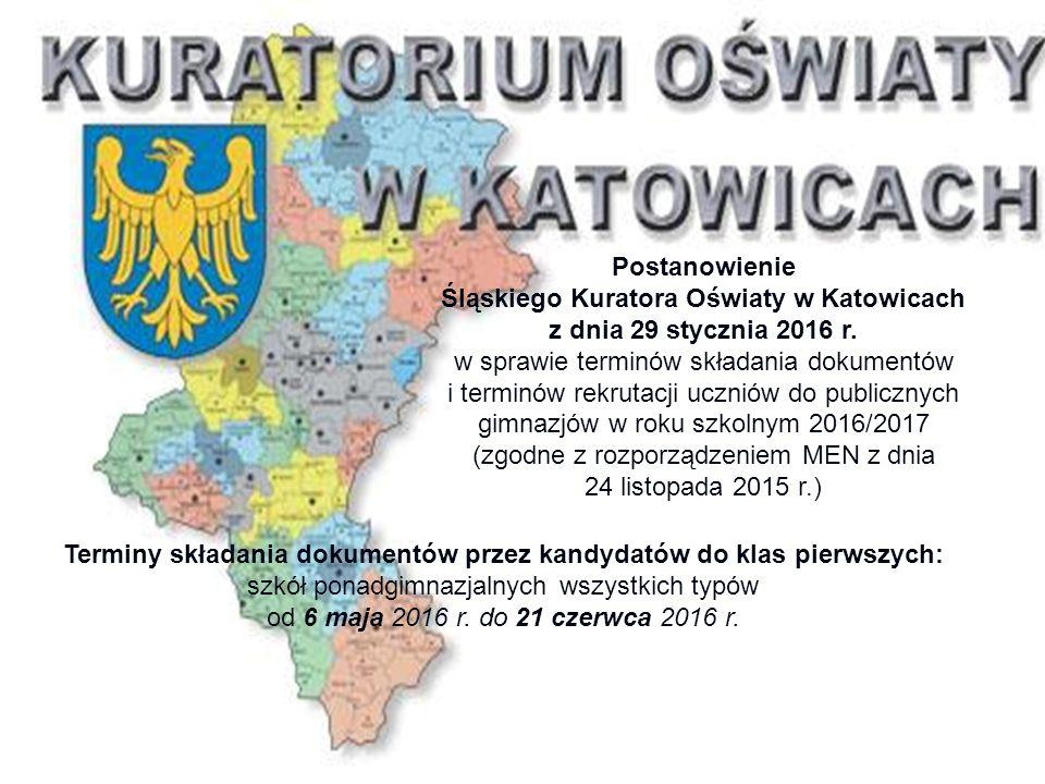 Postanowienie Śląskiego Kuratora Oświaty w Katowicach z dnia 29 stycznia 2016 r.