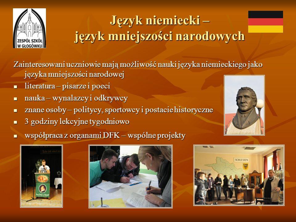 Język niemiecki – język mniejszości narodowych Zainteresowani uczniowie mają możliwość nauki języka niemieckiego jako języka mniejszości narodowej lit