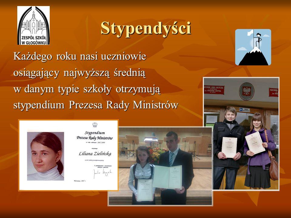 Stypendyści Każdego roku nasi uczniowie osiągający najwyższą średnią w danym typie szkoły otrzymują stypendium Prezesa Rady Ministrów