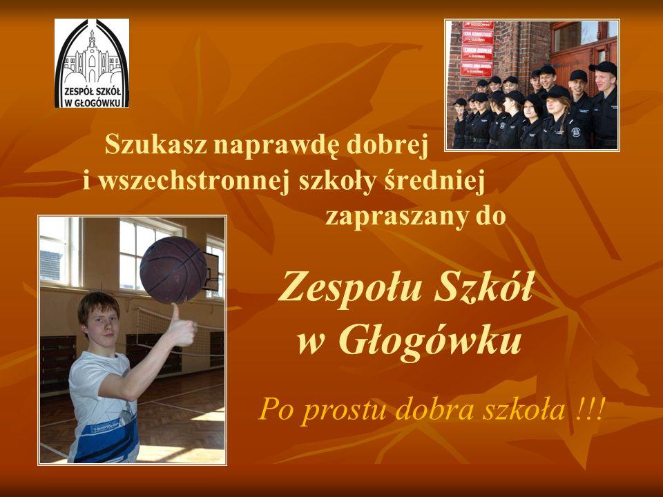 Szukasz naprawdę dobrej i wszechstronnej szkoły średniej zapraszany do Zespołu Szkół w Głogówku Po prostu dobra szkoła !!!