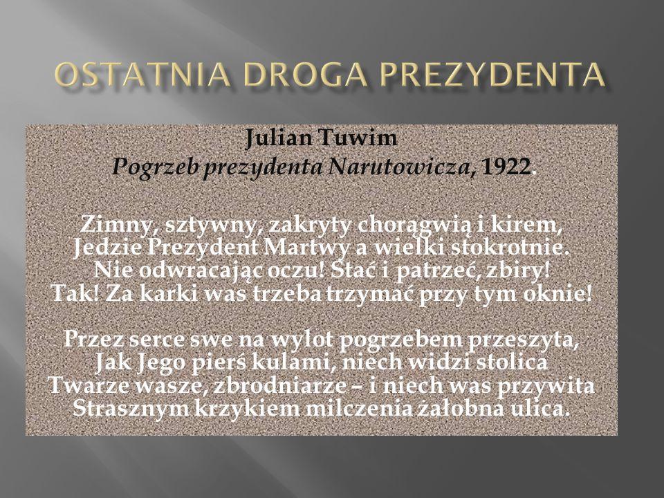 Julian Tuwim Pogrzeb prezydenta Narutowicza, 1922.