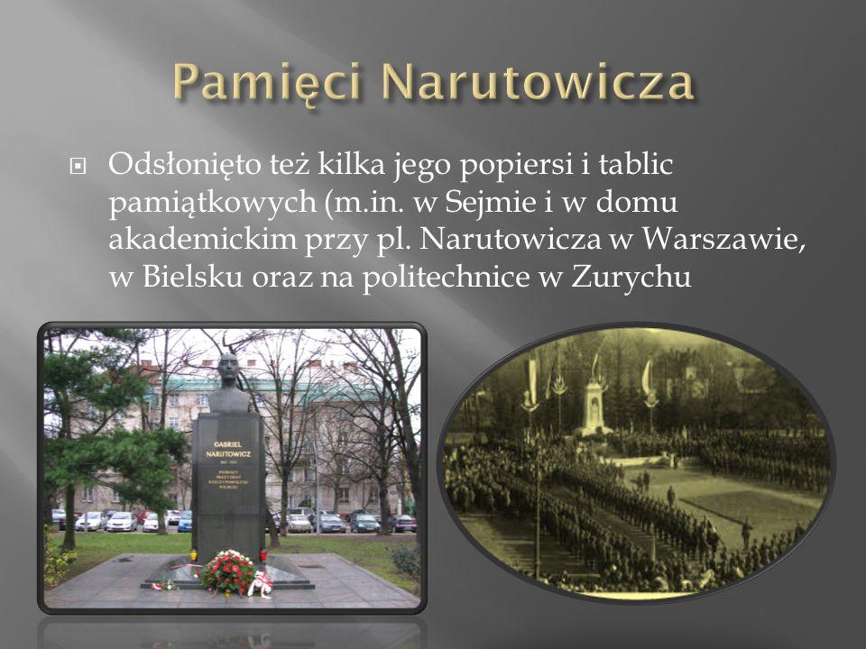  Odsłonięto też kilka jego popiersi i tablic pamiątkowych (m.in.