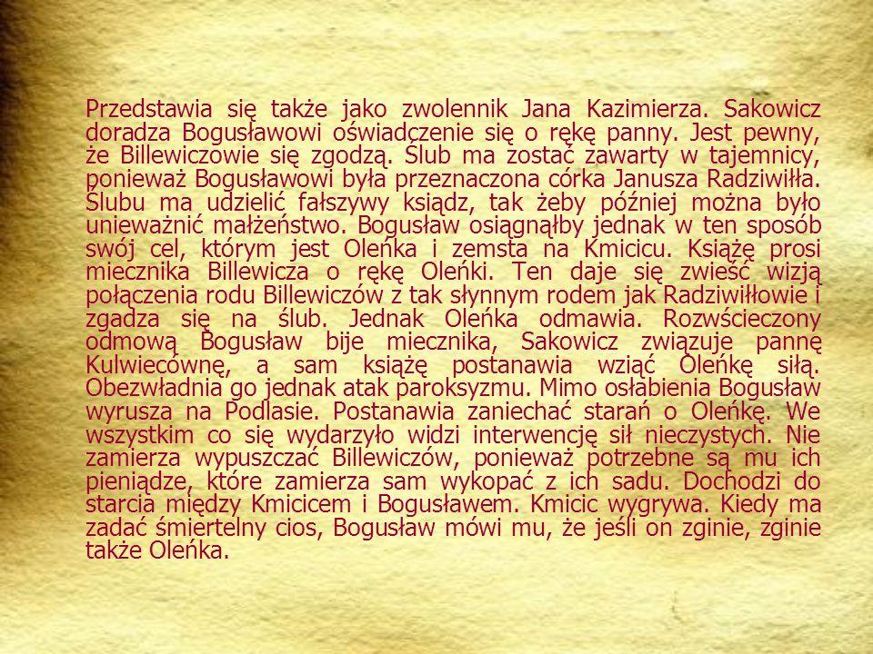 Przedstawia się także jako zwolennik Jana Kazimierza.