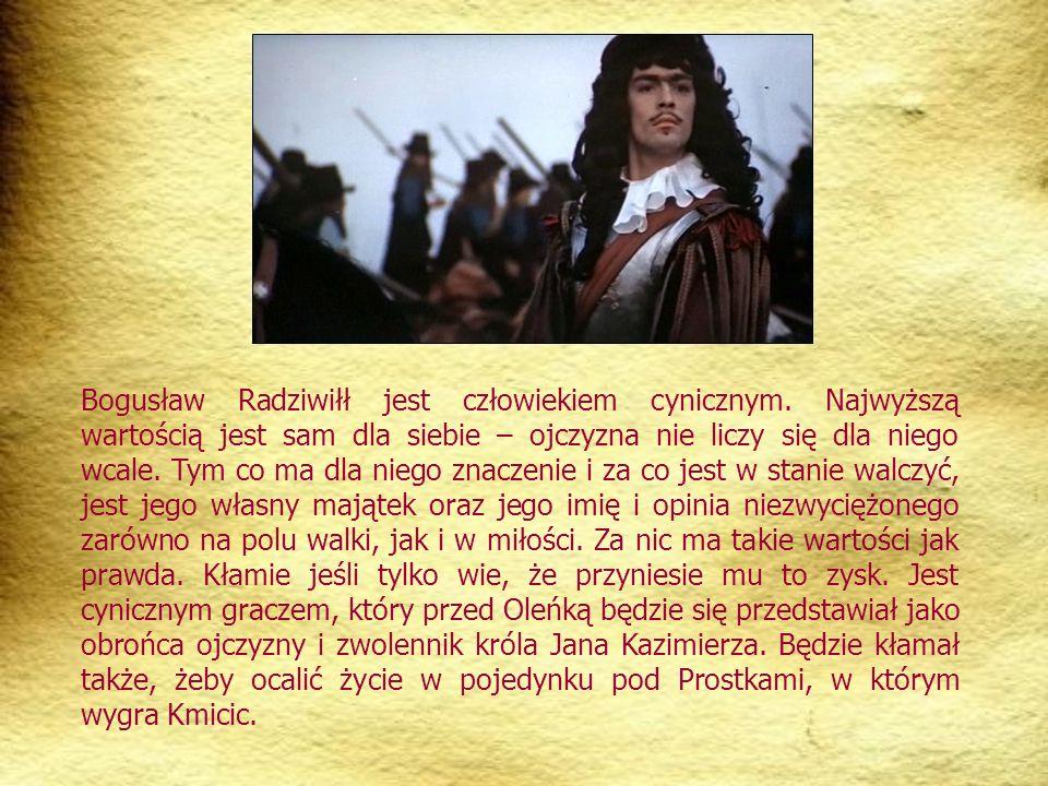 Bogusław Radziwiłł jest człowiekiem cynicznym.