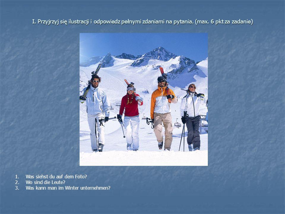 I.Przyjrzyj się ilustracji i odpowiedz pełnymi zdaniami na pytania.
