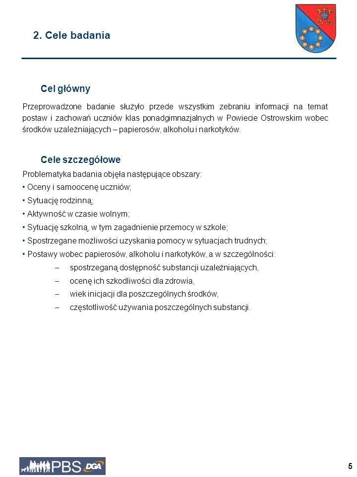 5 2. Cele badania Cel główny Przeprowadzone badanie służyło przede wszystkim zebraniu informacji na temat postaw i zachowań uczniów klas ponadgimnazja