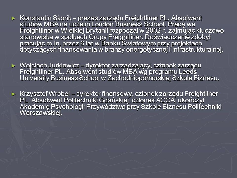 ► Konstantin Skorik – prezes zarządu Freightliner PL.