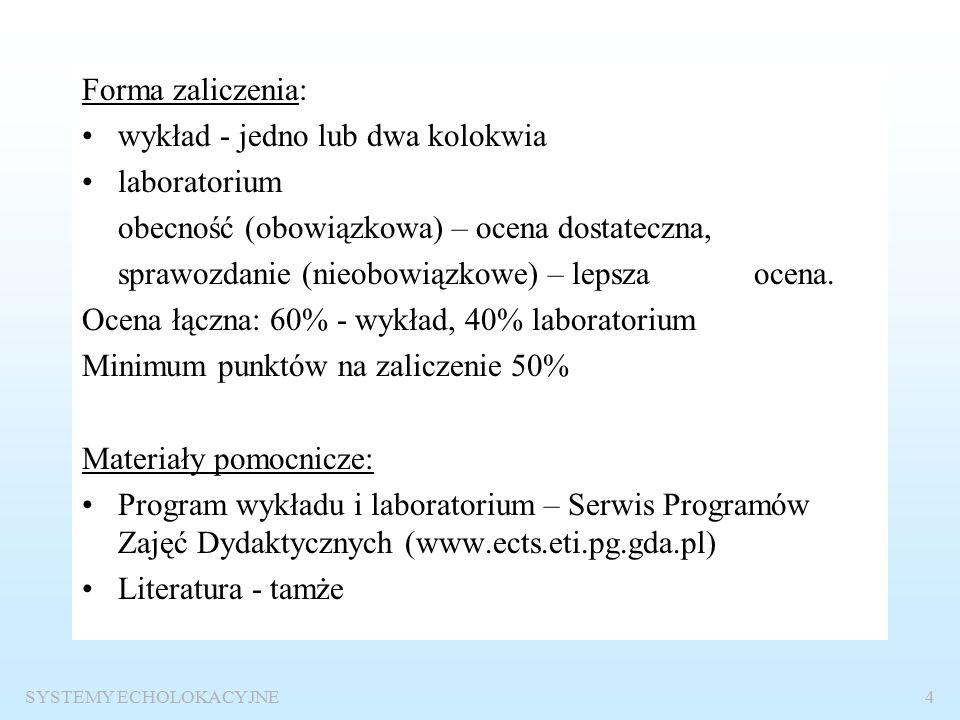 SYSTEMY ECHOLOKACYJNE3 Stacja Badań Hydroakustycznych