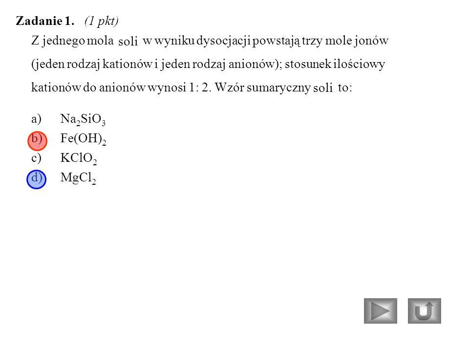 Z jednego mola soliw wyniku dysocjacji powstają trzy mole jonów (jeden rodzaj kationów i jeden rodzaj anionów); stosunek ilościowy kationów do anionów wynosi 1: 2.