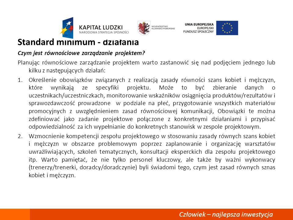 Standard minimum - działania Czym jest równościowe zarządzanie projektem.