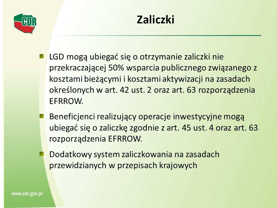 Zaliczki LGD mogą ubiegać się o otrzymanie zaliczki nie przekraczającej 50% wsparcia publicznego związanego z kosztami bieżącymi i kosztami aktywizacji na zasadach określonych w art.