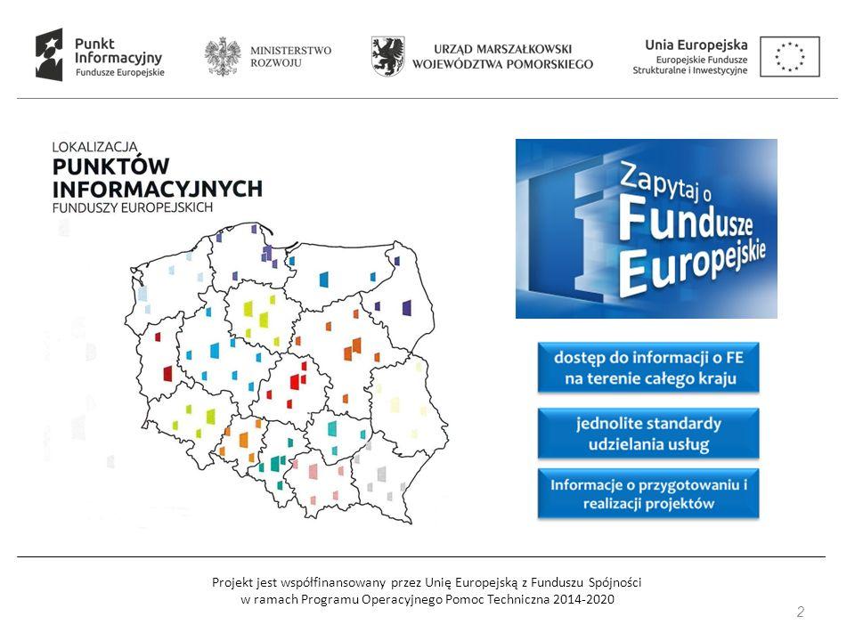 Projekt jest współfinansowany przez Unię Europejską z Funduszu Spójności w ramach Programu Operacyjnego Pomoc Techniczna 2014-2020 2