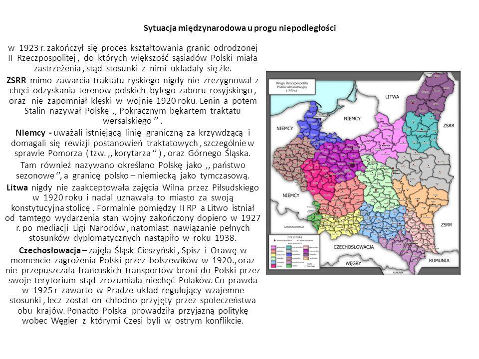Sytuacja międzynarodowa u progu niepodległości w 1923 r. zakończył się proces kształtowania granic odrodzonej II Rzeczpospolitej, do których większość
