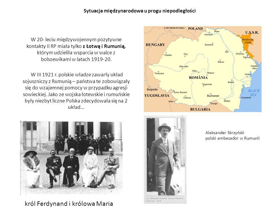 Sytuacja międzynarodowa u progu niepodległości W 20- leciu międzywojennym pozytywne kontakty II RP miała tylko z Łotwą i Rumunią, którym udzieliła wsparcia w walce z bolszewikami w latach 1919-20.