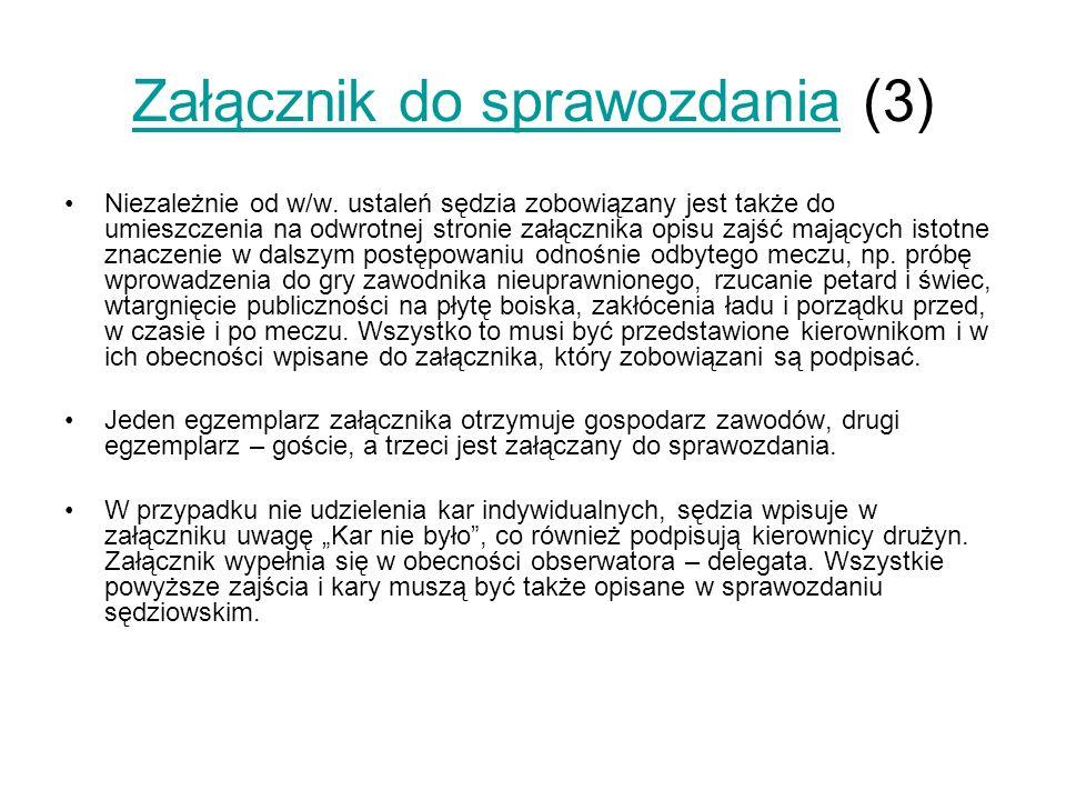 Załącznik do sprawozdaniaZałącznik do sprawozdania (3) Niezależnie od w/w.