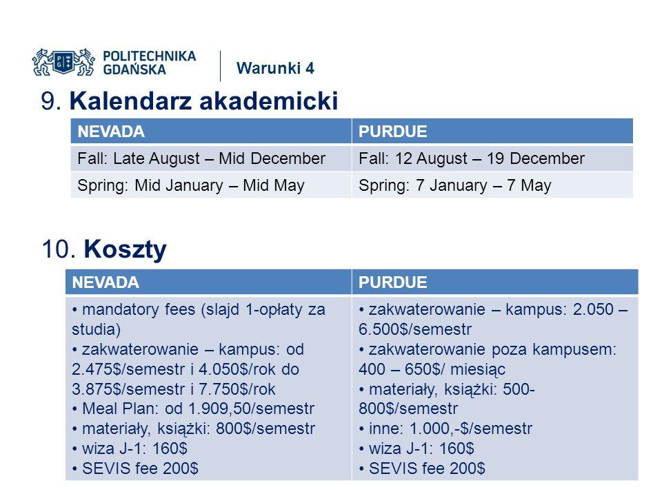 Warunki 4 9. Kalendarz akademicki 10.