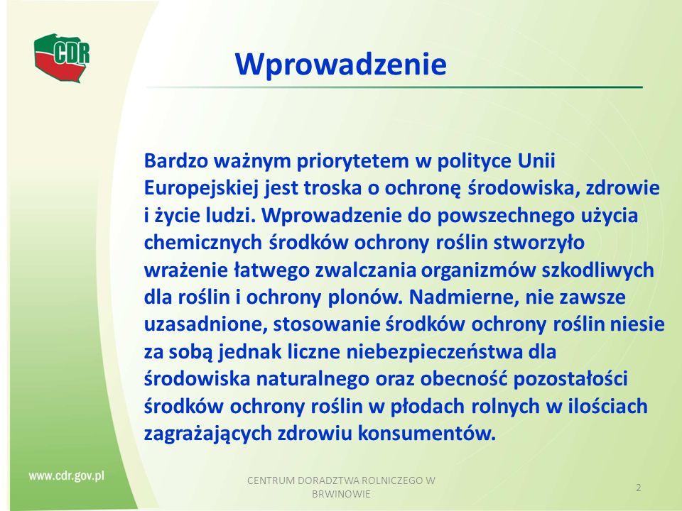 CENTRUM DORADZTWA ROLNICZEGO W RADOMIU 33 Podejmowanie decyzji na podstawie progu szkodliwości (3)  Wybór metody:  Niechemiczna;  Chemiczne zwalczanie Dobór właściwego pestycydu, Racjonalizacja dawek; Dzielone, Zmniejszone.