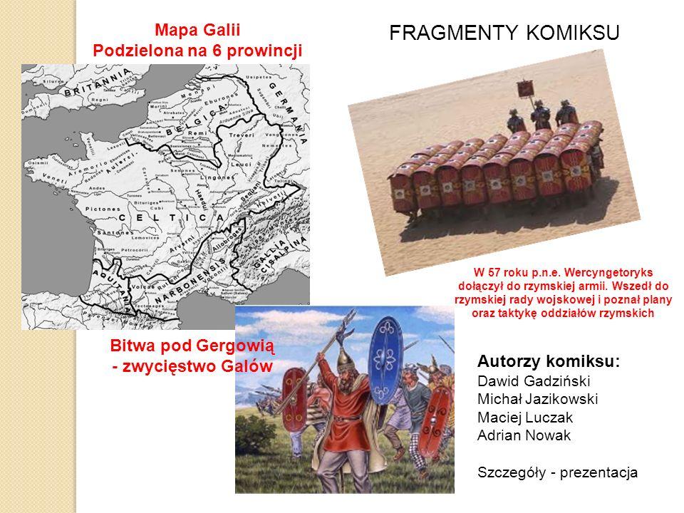 FRAGMENTY KOMIKSU Mapa Galii Podzielona na 6 prowincji W 57 roku p.n.e.