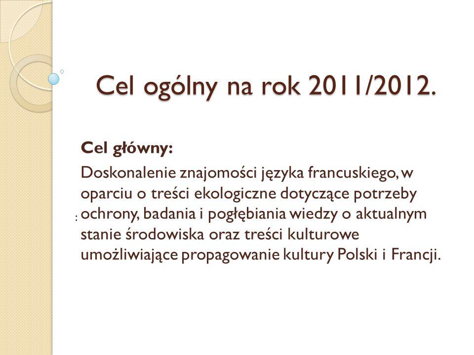 Cel ogólny na rok 2011/2012.