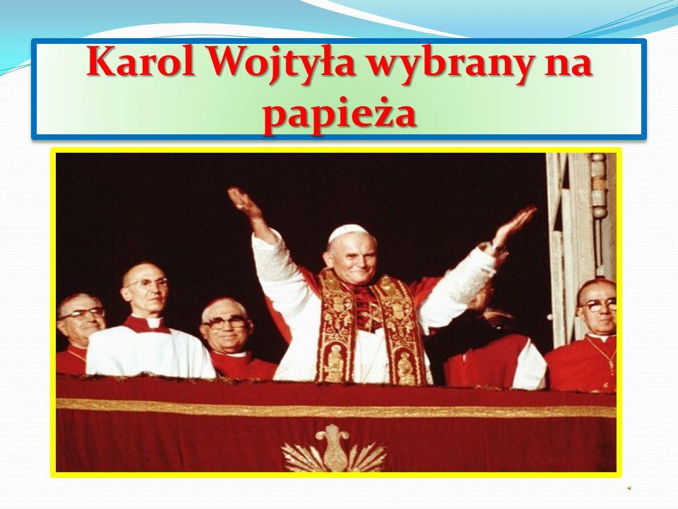 Karol Wojtyła wybrany na papieża