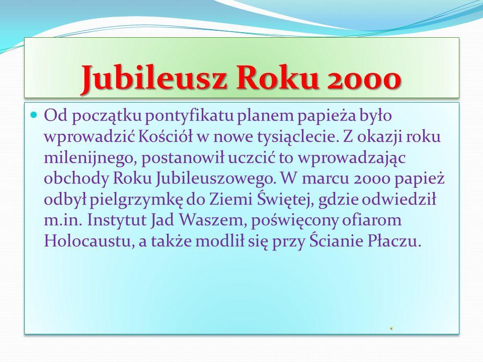 Jubileusz Roku 2000 Od początku pontyfikatu planem papieża było wprowadzić Kościół w nowe tysiąclecie.