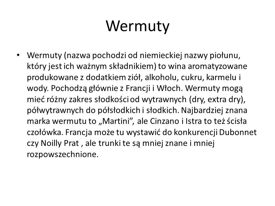 Wermuty Wermuty (nazwa pochodzi od niemieckiej nazwy piołunu, który jest ich ważnym składnikiem) to wina aromatyzowane produkowane z dodatkiem ziół, alkoholu, cukru, karmelu i wody.