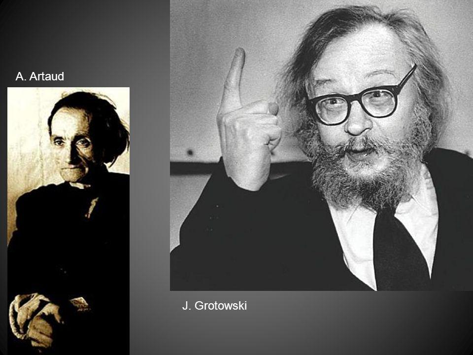 A. Artaud J. Grotowski