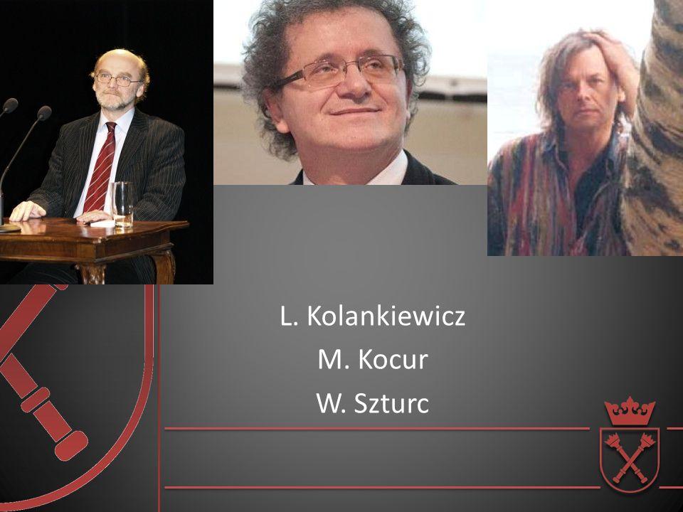 L. Kolankiewicz M. Kocur W. Szturc