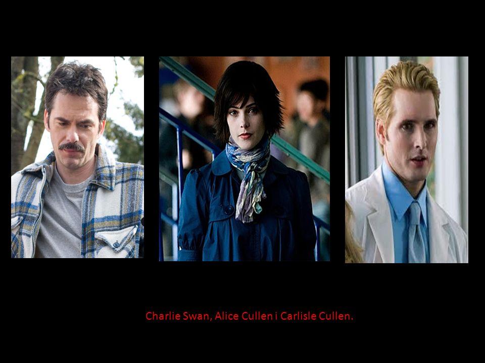 Charlie Swan, Alice Cullen i Carlisle Cullen.