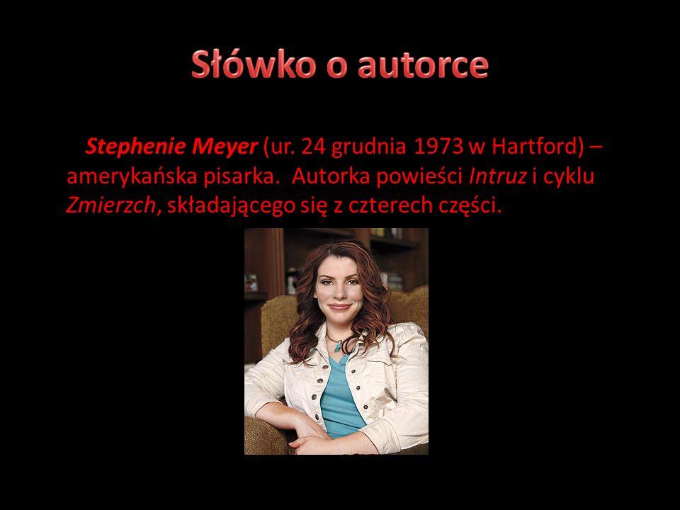 Stephenie Meyer (ur. 24 grudnia 1973 w Hartford) – amerykańska pisarka.