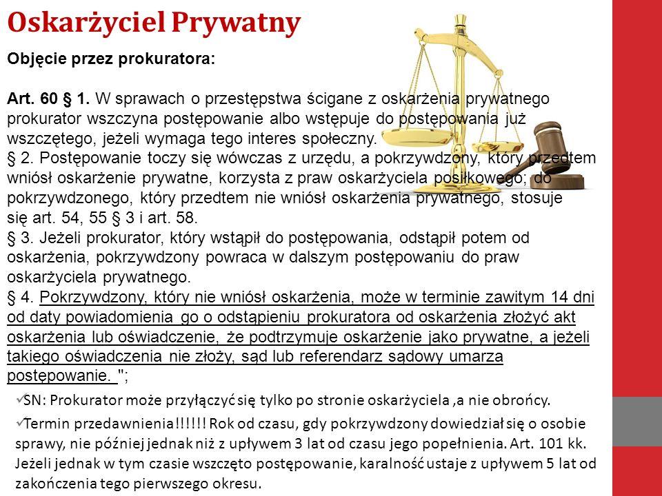 Objęcie przez prokuratora: Art. 60 § 1.