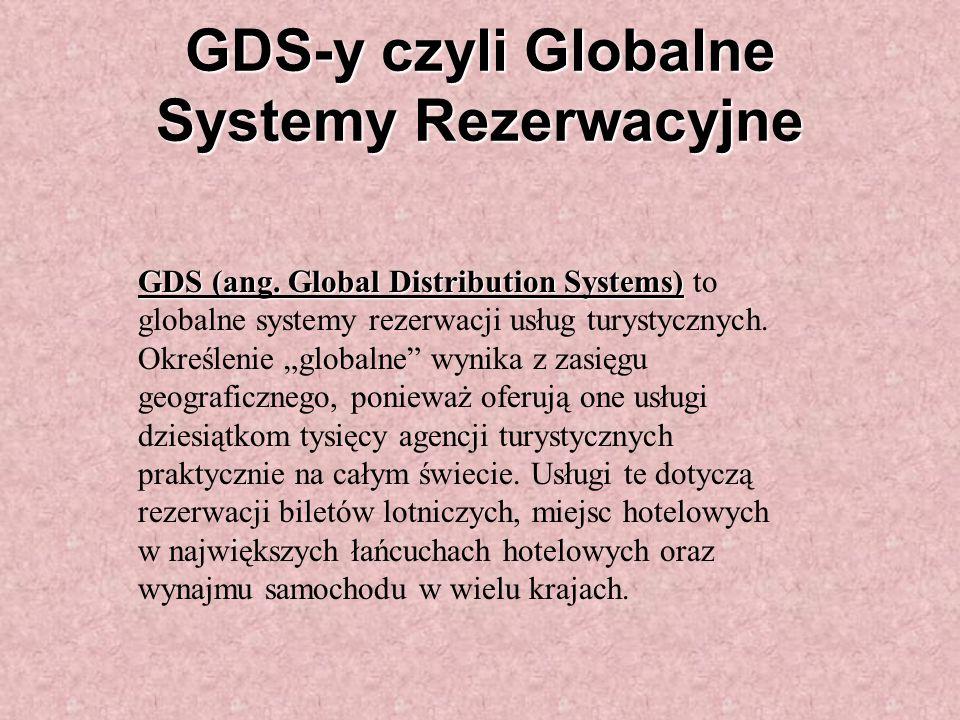 GDS-y czyli Globalne Systemy Rezerwacyjne GDS (ang.