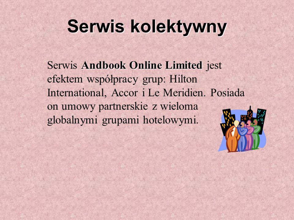 Serwis kolektywny Andbook Online Limited Serwis Andbook Online Limited jest efektem współpracy grup: Hilton International, Accor i Le Meridien.