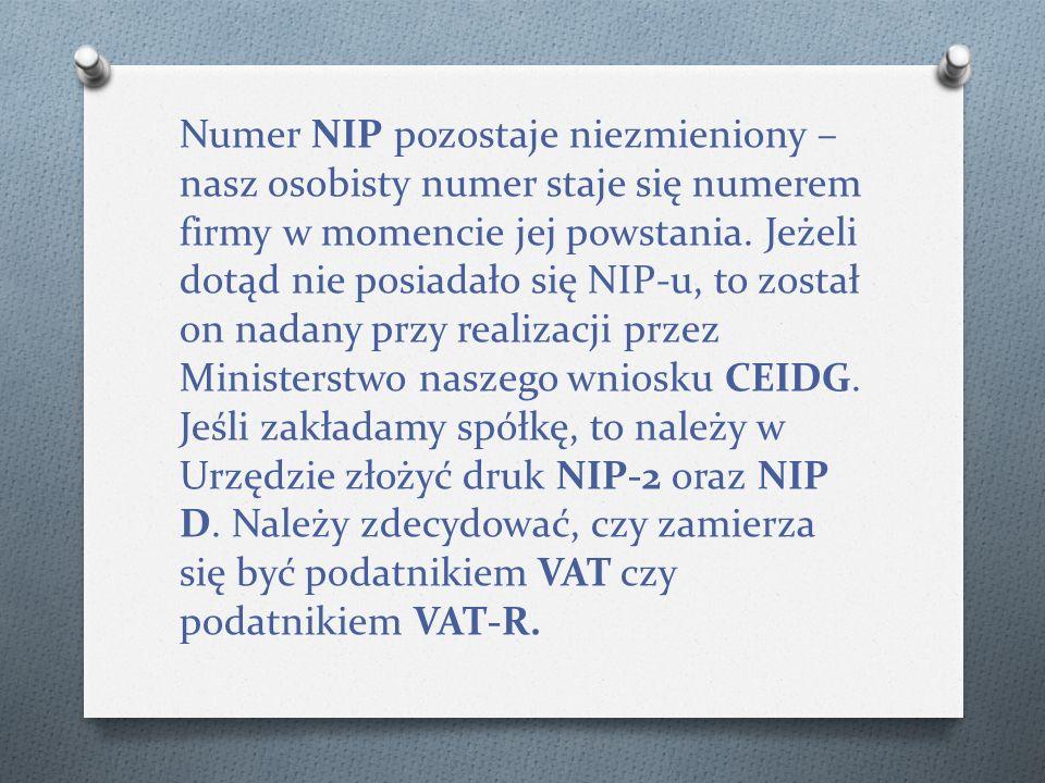 Numer NIP pozostaje niezmieniony – nasz osobisty numer staje się numerem firmy w momencie jej powstania.
