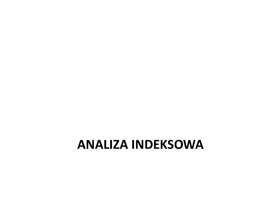 ANALIZA INDEKSOWA