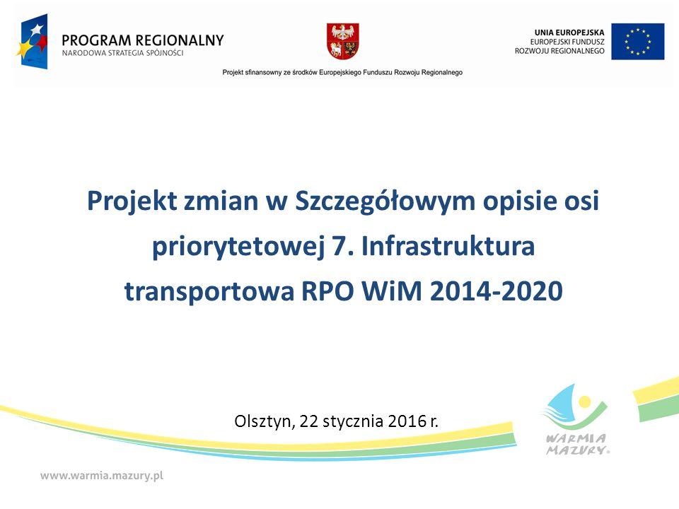 Projekt zmian w Szczegółowym opisie osi priorytetowej 7.