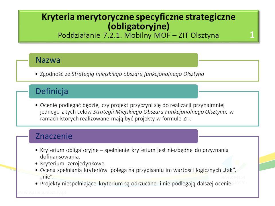 Kryteria merytoryczne specyficzne strategiczne (obligatoryjne) Poddziałanie 7.2.1.