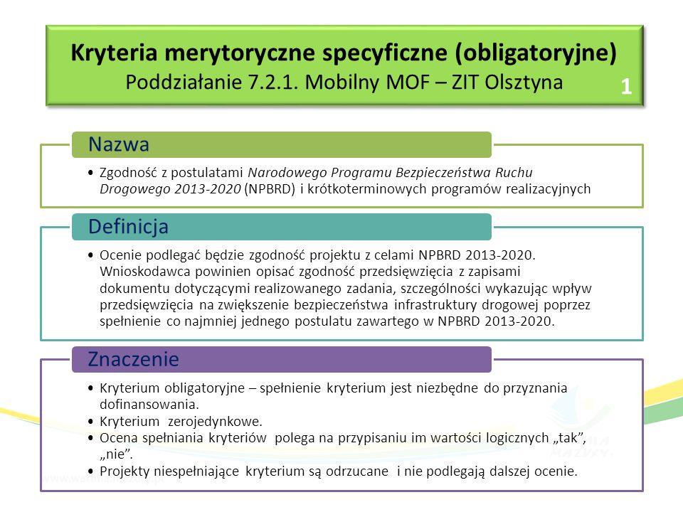 Kryteria merytoryczne specyficzne (obligatoryjne) Poddziałanie 7.2.1.