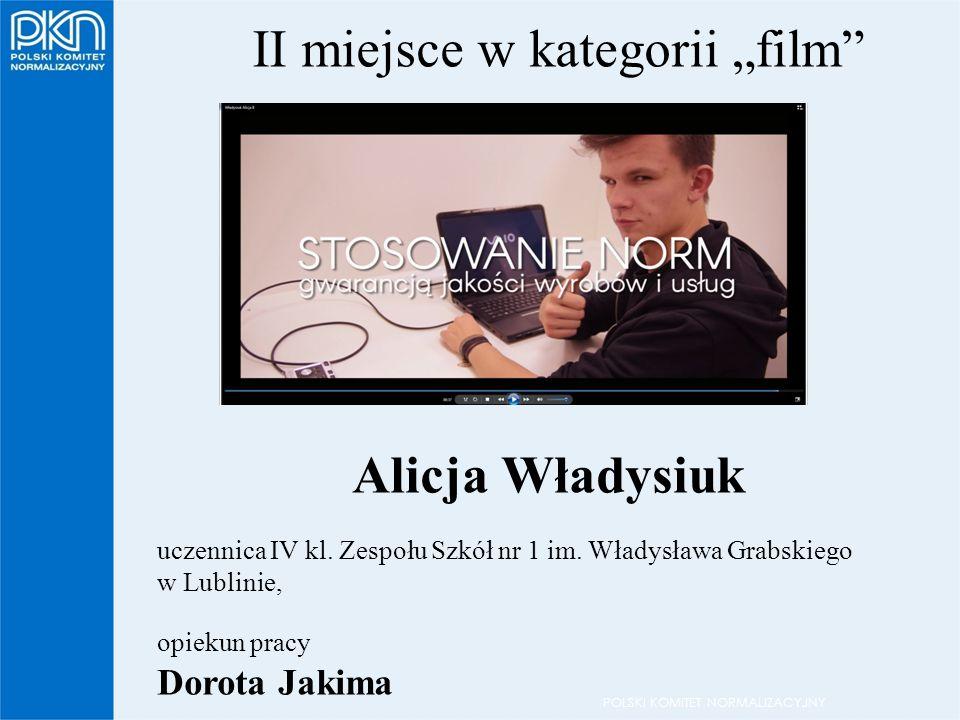 """POLSKI KOMITET NORMALIZACYJNY II miejsce w kategorii """"film Alicja Władysiuk uczennica IV kl."""