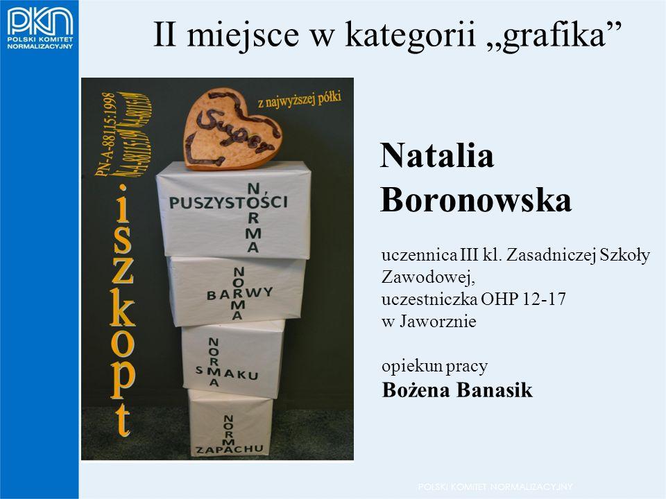 """POLSKI KOMITET NORMALIZACYJNY II miejsce w kategorii """"grafika uczennica III kl."""