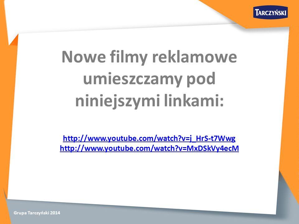 Grupa Tarczyński 2014 Nowe filmy reklamowe umieszczamy pod niniejszymi linkami: http://www.youtube.com/watch v=j_HrS-t7Wwg http://www.youtube.com/watch v=MxDSkVy4ecM
