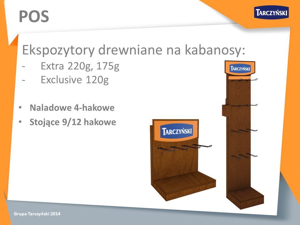 Grupa Tarczyński 2014 POS Ekspozytory drewniane na kabanosy: -Extra 220g, 175g -Exclusive 120g Naladowe 4-hakowe Stojące 9/12 hakowe