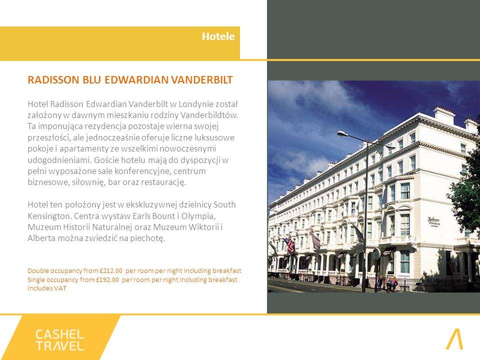 Hotele RADISSON BLU EDWARDIAN VANDERBILT Hotel Radisson Edwardian Vanderbilt w Londynie został założony w dawnym mieszkaniu rodziny Vanderbildtów. Ta