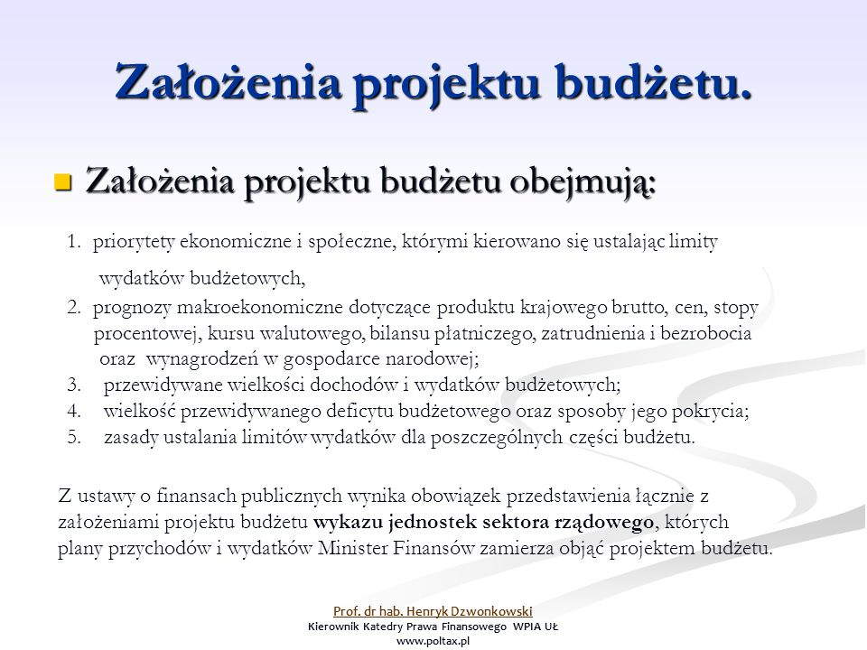 Założenia projektu budżetu. Założenia projektu budżetu obejmują: Założenia projektu budżetu obejmują: 1. priorytety ekonomiczne i społeczne, którymi k