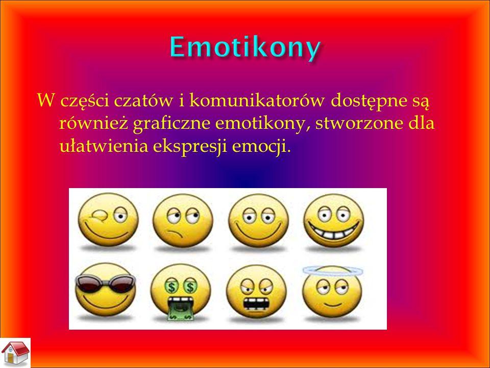 W części czatów i komunikatorów dostępne są również graficzne emotikony, stworzone dla ułatwienia ekspresji emocji.