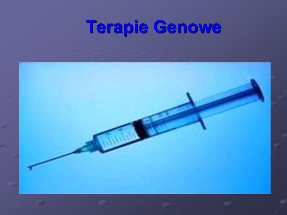 Terapie Genowe Terapie Genowe