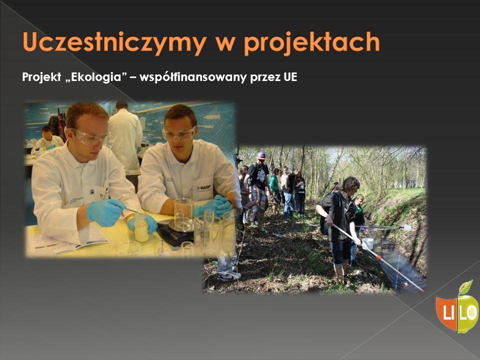 """Projekt """"Ekologia – współfinansowany przez UE"""