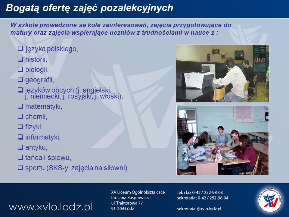 Bogatą ofertę zajęć pozalekcyjnych  języka polskiego,  historii,  biologii,  geografii,  języków obcych (j.