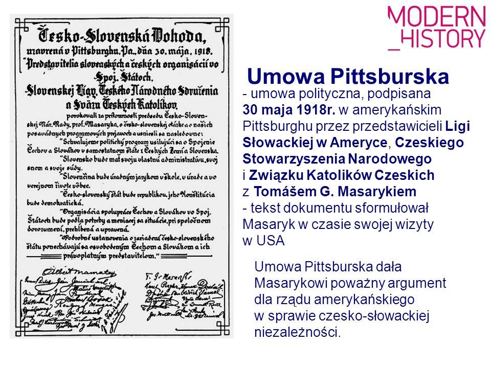 Umowa Pittsburska - umowa polityczna, podpisana 30 maja 1918r. w amerykańskim Pittsburghu przez przedstawicieli Ligi Słowackiej w Ameryce, Czeskiego S