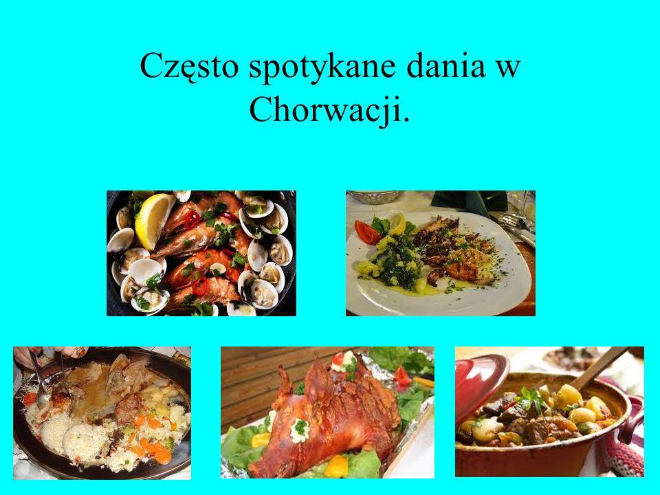 Często spotykane dania w Chorwacji.